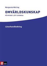Omvärldskunskap på mycket lätt svenska Lärarhandledning (pdf+mp3)