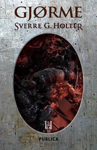 Gjørme - Sverre G. Holter | Inprintwriters.org