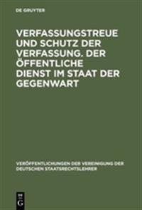 Verfassungstreue Und Schutz Der Verfassung