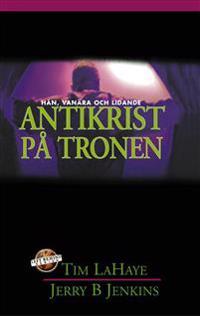 Antikrist på tronen : hån, vanära och lidande