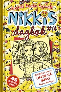 Nikkis dagbok #14 : berättelser om en (inte så bra) bästa kompis