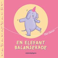 En elefant balanserade - Ellen Ekman pdf epub