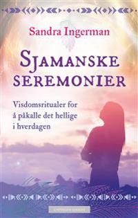 Sjamanske seremonier - Sandra Ingerman pdf epub