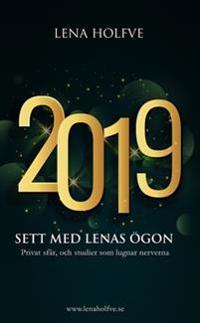 2019 : sett med Lenas ögon - Lena Holfve | Laserbodysculptingpittsburgh.com