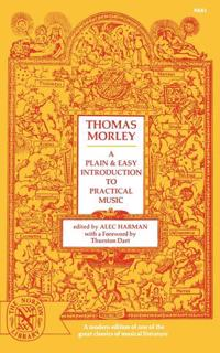 A Plain and Easy Introduction to Practical Music