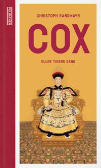 Cox, eller Tidens gang - Christoph Ransmayr | Inprintwriters.org