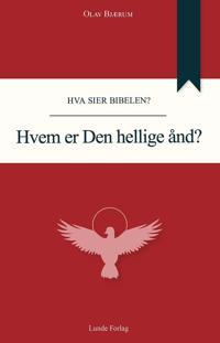 Hvem er Den hellige ånd? - Olav Bjærum | Inprintwriters.org