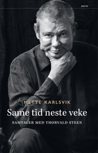 Same tid neste veke? - Mette Karlsvik | Inprintwriters.org