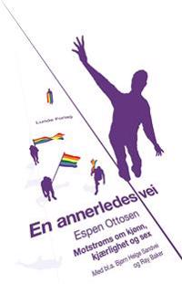 En annerledes vei - Espen Ottosen pdf epub
