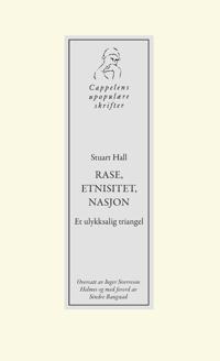 Rase, etnisitet, nasjon - Stuart Hall pdf epub