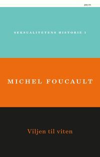 Seksualitetens historie 1 - Michel Foucault   Inprintwriters.org