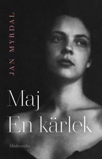 Maj en kärlek - Jan Myrdal pdf epub