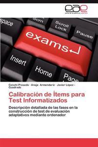 Calibracion de Items Para Test Informatizados