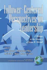 Follower-Centered Perspectives on Leadership