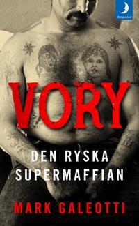 Vory : den ryska supermaffian - Mark Galeotti | Laserbodysculptingpittsburgh.com