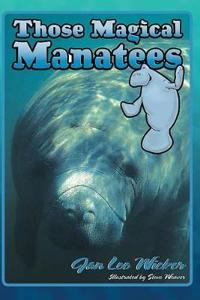 Those Magical Manatees