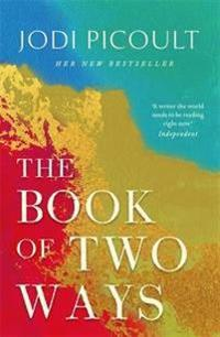 Book of Two Ways: The stunning bestseller about life, death and missed opportunities