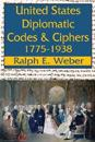 United States Diplomatic Codes and Ciphers, 1775-1938