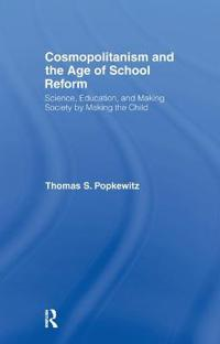 Cosmopolitanism and the Age of School Reform