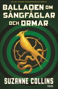 Balladen om sångfåglar och ormar