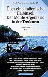 Über eine italienische Halbinsel: Der Monte Argentario in der Toskana
