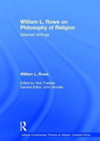 William L. Rowe on Philosophy of Religion