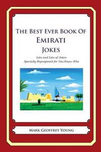 The Best Ever Book of Emirati Jokes: Lots and Lots of Jokes Specially Repurposed for You-Know-Who
