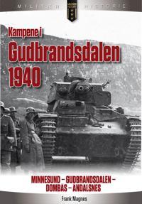 Kampene i Gudbrandsdalen 1940 - Frank Magnes | Ridgeroadrun.org