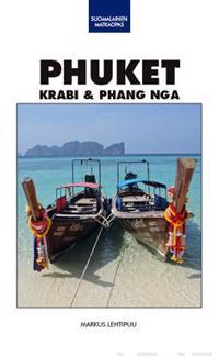 Phuket, Krabi amp; Phang Nga suomalainen matkaopas