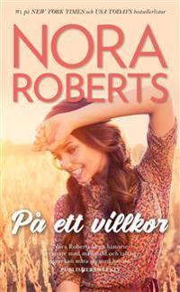 På ett villkor - Nora Roberts pdf epub