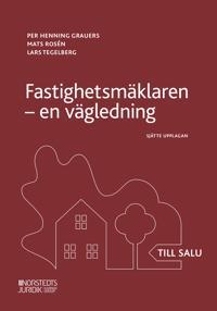 Fastighetsmäklaren : en vägledning - Per Henning Grauers, Mats Rosén, Lars Tegelberg | Laserbodysculptingpittsburgh.com