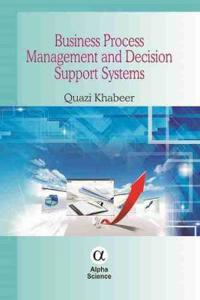 Business Process Management and Decision Support Systems