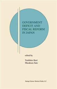 Government Deficit and Fiscal Reform in Japan