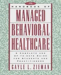 The Handbook of Managed Behavioral Healthcare
