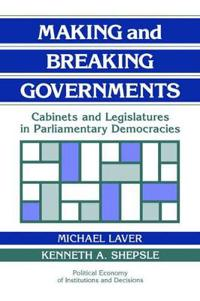 Making and Breaking Governments