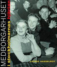 Medborgarhuset i stockholmarnas hjärtan - Astrid Hasselrot | Laserbodysculptingpittsburgh.com