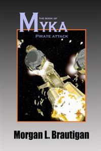 The Book of Myka: Pirate Attack