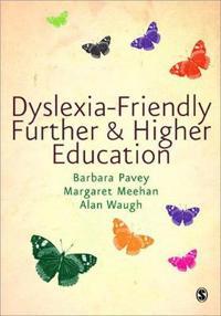 Dyslexia-Friendly Further & Higher Education