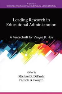 Leading Research in Educational Administration