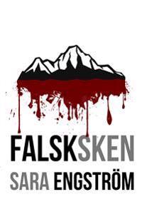 Falsksken - Sara Engström - inbunden (9789198591415) | Adlibris Bokhandel