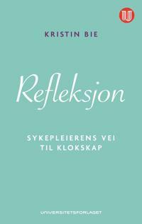 Refleksjon - Kristin Bie | Inprintwriters.org