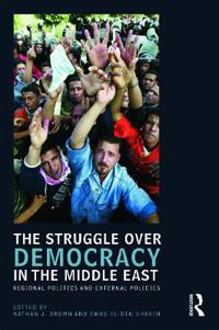 The Struggle for Democracy in the Middle East