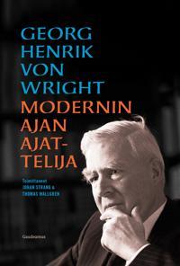 Georg Henrik von Wright - modernin ajan ajattelija