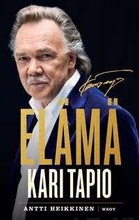 Kari Tapio - Elämä