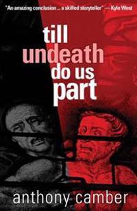 Till Undeath Do Us Part