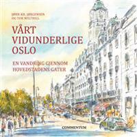 Vårt vidunderlige Oslo - Jørn-Kr. Jørgensen pdf epub
