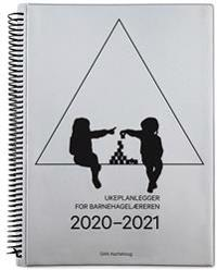 Ukeplanlegger for barnehagelæreren. 2020-2021