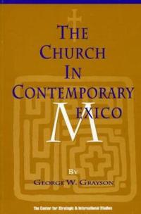 The Church in Contemporary Mexico