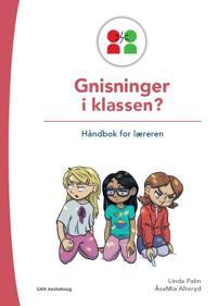 Gnisninger i klassen? - Linda Palm, ÅsaMia Alteryd | Inprintwriters.org