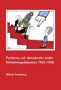 Partierna och demokratin under författningsdebatten 1965–1980 - Mikael Svanberg   Laserbodysculptingpittsburgh.com